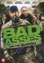 BAD ASSES ON THE BAYOU (DVD)