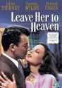 Leave her to Heaven       Gene Tierney, Cornel Wilde, Jeanne Crain.