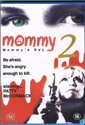 Mommy 2: Mommy's Day