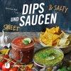 Dips und Saucen � sweet & salty