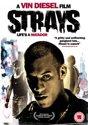Strays (Vin Diesel)
