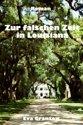 Zur falschen Zeit in Louisiana