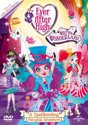 EVER AFTER HIGH 2 (WONDERLAND/TRUE HEART