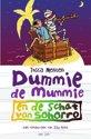Dummie De Mummie 10 - Dummie de mummie en de schat van Sohorro