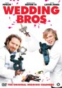 Wedding Bros. (The Marconi Bros.)