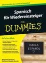 Spanisch fur Wiedereinsteiger fur Dummies