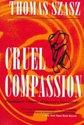 Cruel Compassion