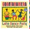 Guantanamera: Latin Dance Party