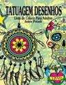 Tatuagem Desenhos Livro de Colorir Para Adultos