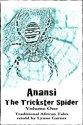 Anansi The Trickster Spider: Volume One