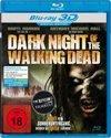 Dark Night of the Walking Dead (3D Blu-ray)