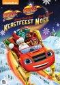 Blaze En De Monsterwielen: Blaze Redt Het Kerstfeest