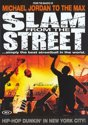 Slam From The Streets 3 - michael jordan to the max - straatbasketbal