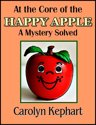 At The Core Of The Happy Apple: A Mystery Solved
