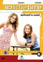 So Little Time 1 - School 's Cool