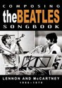 Composing The Beatles Songbook