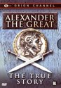 Alexander the Great - True Story