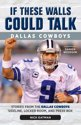 If These Walls Could Talk: Dallas Cowboys