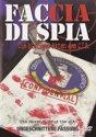Faccia di Spia - The Secret Files of the CIA