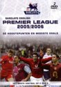 'Premier League 2005/2006 - dé hoogtepunten en mooiste goals (2DVD)