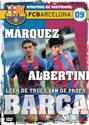 FC Barcelona 9 - Marquez & Albertini