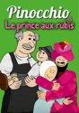 Pinocchio/Le Prince Aux Rubis