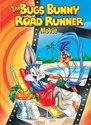 De bugs bunny road runner film