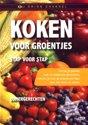 Instructional - Koken Voor Groentjes Zomergerechten