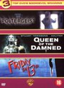 Poltergeist/Queen Of Damned/Friday The 13Th