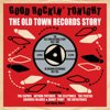 Good Rockin' Tonight -The Old Town Records Story'5