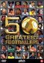 50 Greatest Footballers