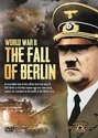 Wwii: The Fall Of Berlin