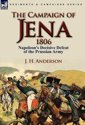 The Campaign of Jena 1806
