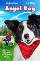 Angel Dog Dvd St