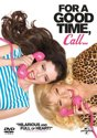 For A Good Time , Call (D/F)
