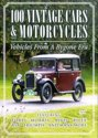 100 Vintage Cars & Motorc