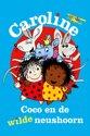 Caroline, Coco en de wilde neushoorn