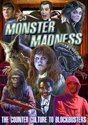 Documentary - Monster Madness: The..
