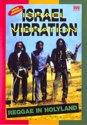 Israel Vibration - Reggae In Holyland