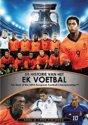 Historie Van Het Ek Voetbal 1992-2004