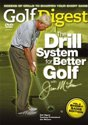 Golf Digest - The Drill System for Better Golf Short Game Edition