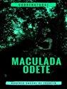 Maculada Odete