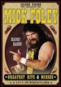 WWE - Mick Foley's Greatest Hits & Misses