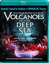 Imax Volcanoes Of The Deep Sea