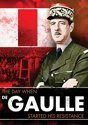 Day When - De Gaulle Started His Resistance