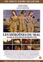 Heroines Du Mal, Les