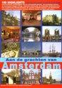 Aan de grachten van Amsterdam