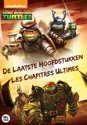 Teenage Mutant Ninja Turtles: De Laatste Hoofdstukken