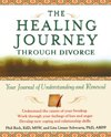The Healing Journey Through Divorce
