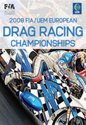FIA/UEM European Drag Racing Review 2008